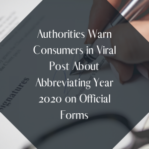 Authorities Warn in Viral Post About Abbreviating Year 2020 on Official Forms